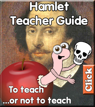 Hamlet Teacher Guide - To teach, or not to teach.
