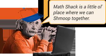 Math Shack | Shmoop