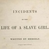 incidents in the life of a slave girl essay incidents in the life of a slave girl