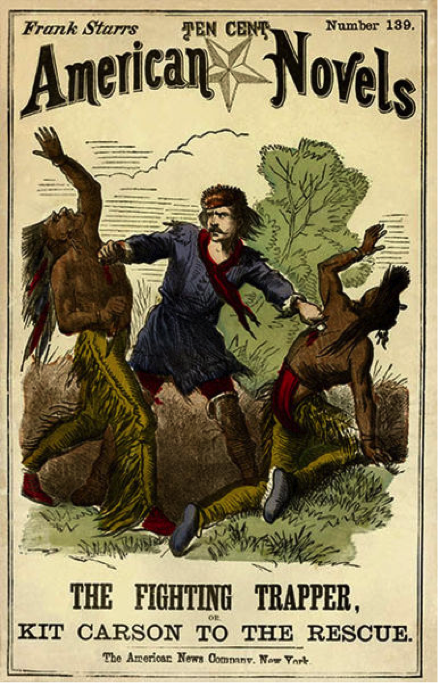 A book cover that says American Novels at the top and The Fighting Trapper: Kit Carson to the Rescue at the bottom. There's an illustration of Kit Carson (a white person) fighting Native Americans on the front.